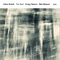 Ches Smith, Craig Taborn, Mat Maneri: The Bell - CD