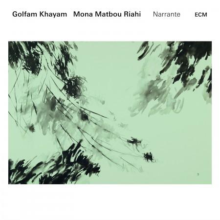 Golfam Khayam, Mona Matbou Riahi: Narrante - CD