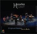 Hezarfen Ensemble: Of Light and Shadows - CD