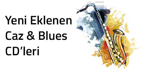 Yeni Eklenen Caz ve Blues CD'leri