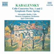 Kabalevsky: Cello Concertos Nos. 1 and 2 / Spring, Op. 65 - CD