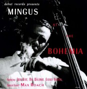Charles Mingus: Mingus At The Bohemia - Plak