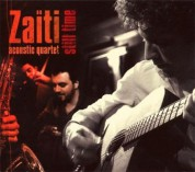 Zaiti Acoustic Quartet: Still Time - CD