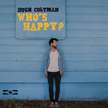 Hugh Coltman: Who's Happy? - Plak