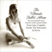 Çeşitli Sanatçılar: Ultimate Ballet Album (The) - CD