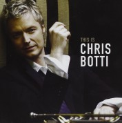 Chris Botti: This is Chris Botti - CD