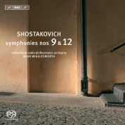 Mark Wigglesworth, Netherlands Radio Philharmonic Orchestra: Shostakovich: Symphonies Nos 9 and 12 - SACD