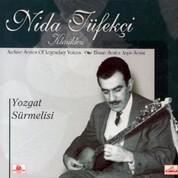 Nida Tüfekçi: Yozgat SAürmelisi - CD