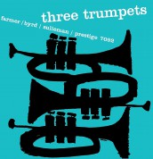 Donald Byrd, Art Farmer, Idrees Sulieman: Three Trumpets - Plak
