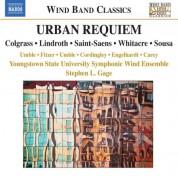Youngstown State University Symphonic Wind Ensemble: Urban Requiem - CD
