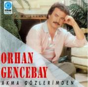 Orhan Gencebay: Akma Gözlerimden - CD