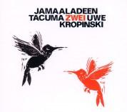 Jamaaladeen Tacuma, Uwe Kropinski: Zwei - CD