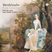 Derek Han, Israel Chamber Orchestra, Stephen Gunzenhauser: Mendelssohn: Piano Concertos - CD