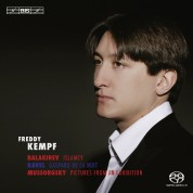 Freddy Kempf: Mussorgsky/ Ravel/ Balakirev: Pictures from an Exhibition/ Gaspard de la Nuit/ Islamey – Oriental Fantasy - SACD