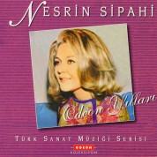 Nesrin Sipahi: Odeon Yılları 3 - CD