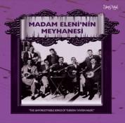 Çeşitli Sanatçılar: Meyhane Şarkıları - Madam Eleni'nin Meyhanesi - CD