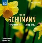 Gerard Schwarz, Seattle Symphony Orchestra: Schumann: Symphonies Nos. 1 and 2 - CD