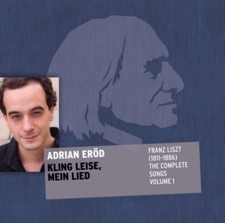 Adrian Eröd: Liszt: Lied Edition Vol.1 - SACD