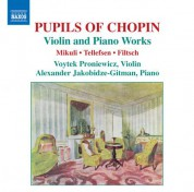 Voytek Proniewicz: Music for Violin and Piano by Pupils of Chopin - CD