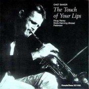 Chet Baker: The Touch Of Your Lips - Plak