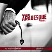 İstanbul Arabesque Project: Gurbet - CD