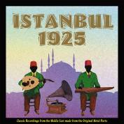 Çeşitli sanatçılar: İstanbul 1925 - Plak