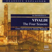 Classics Explained: Vivaldi - The Four Seasons - CD