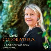 Anu Komsi, Lahti Symphony Orchestra, Sakari Oramo: Coloratura - SACD
