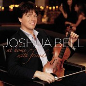 Joshua Bell: At Home With Friends - CD