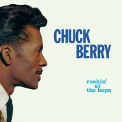 Chuck Berry: Rockin' At The Hops +4 Bonus Tracks! - Limited Edition In Transparent Green Colored Vinyl. - Plak