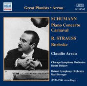Claudio Arrau: Strauss, R.: Burleske / Schumann: Piano Concerto in A Minor / Carnaval (Arrau) (1939-46) - CD