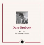 Dave Brubeck: The Essential Works 1954-1962 - Plak