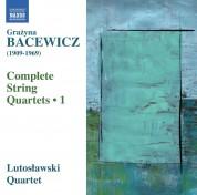 Lutoslawski Quartet: Bacewicz: Complete String Quartets, 1 - CD