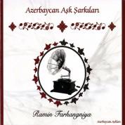 Ramin Farhangniya: Azerbaycan Aşk Şarkıları - CD