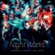 Night Works: Urban Heat Island - CD