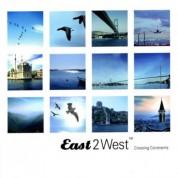 Çeşitli Sanatçılar: East 2 West - Crossing Continents - CD
