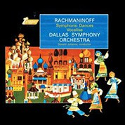 Dallas Symphony Orchestra, Donald Johanos: Rachmaninoff: Symphonic Dances & Vocalise (45rpm-edition) - Plak