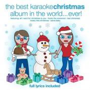 Çeşitli Sanatçılar: The Best Christmas Karaoke Album in the World Ever - CD