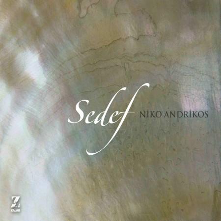 Niko Andrikos: Sedef - CD