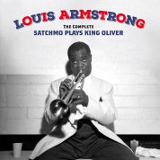 Louis Armstrong: The Complete Satchmo Plays King Oliver + 15 Bonus Tracks - CD