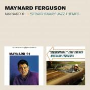 Maynard Ferguson: Maynard '61 + Straightaway Jazz Themes + 2 Bonus Tracks - CD