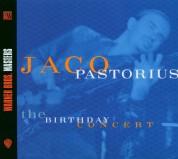 Jaco Pastorius: The Birthday Concert - CD
