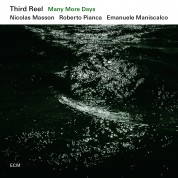 Third Reel: Many More Days - CD