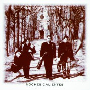 The Rosenberg Trio: Noches Calientes - CD