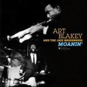 Art Blakey & The Jazz Messengers - Moanin' (Photographs By William Claxton in Deluxe Gatefold Edition) - Plak