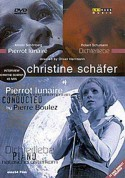 Christine Schäfer: Arnold Schönberg: Pierrot Lunaire op.21 - DVD