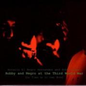 Horacio el Negro Hernandez: Robby And Negro At TheThird World War - CD