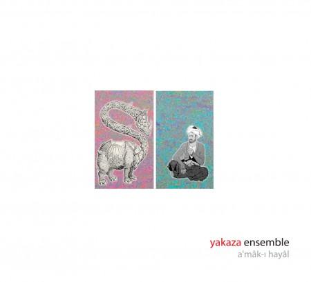 Yakaza Ensemble: Amak-ı Hayal - CD