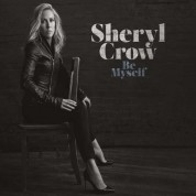 Sheryl Crow: Be Myself - CD