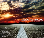 Çeşitli Sanatçılar: Akustik Yol Şarkıları - CD